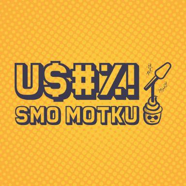 U$#%! SMO MOTKU! | INTRO EPIZODA