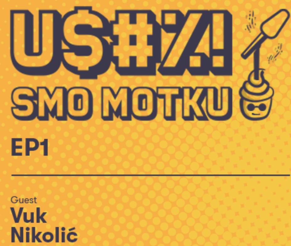 U$#%! SMO MOTKU! | EP1 VUK NIKOLIĆ